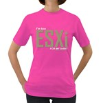 I m Too ESXi Women s Dark T-Shirt