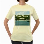 Your Photo Here copy Women s Yellow T-Shirt