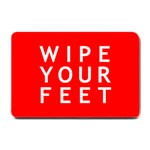 Wipe Your Feet Small Doormat