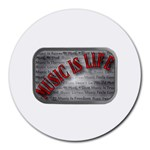 Music-Is-Life-Belt-Buckle Round Mousepad