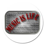 Music-Is-Life-Belt-Buckle Magnet 5  (Round)
