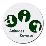 A.I.R. Attitudes In Reverse Round Mousepad