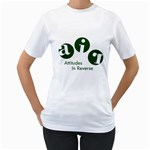 A.I.R. Attitudes In Reverse Women s T-Shirt