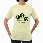 A.I.R. Attitudes In Reverse Women s Yellow T-Shirt