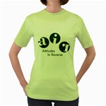 A.I.R. Attitudes In Reverse Women s Green T-Shirt