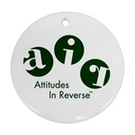 A.I.R. Attitudes In Reverse Round Ornament (Two Sides)