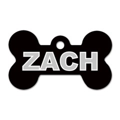 Zach Name Dog Tag Bone (One Side) from www.uniquelyartful.com Front