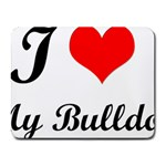 I-Love-My-Bulldog Small Mousepad