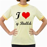 I-Love-My-Bulldog Women s Fitted Ringer T-Shirt