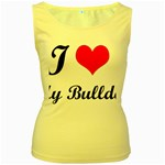 I-Love-My-Bulldog Women s Yellow Tank Top