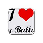 I-Love-My-Bulldog Rubber Square Coaster (4 pack)