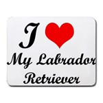 I Love My Labrador Retriever Small Mousepad