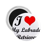 I Love My Labrador Retriever 2.25  Magnet