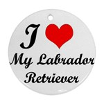 I Love My Labrador Retriever Ornament (Round)