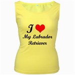 I Love My Labrador Retriever Women s Yellow Tank Top