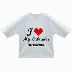 I Love My Labrador Retriever Infant/toddler T Shirt by swimsuitscccc