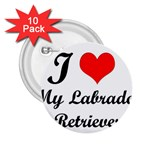 I Love My Labrador Retriever 2.25  Button (10 pack)