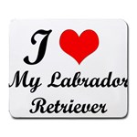 I Love My Labrador Retriever Large Mousepad