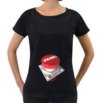 Panic Button 1600 Clr Maternity Black T-Shirt