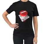Panic Button 1600 Clr Women s Black T-Shirt