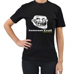 Internet Troll Women s Black T-Shirt
