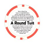 10 Round Tuit Poker Chips (10 pack)